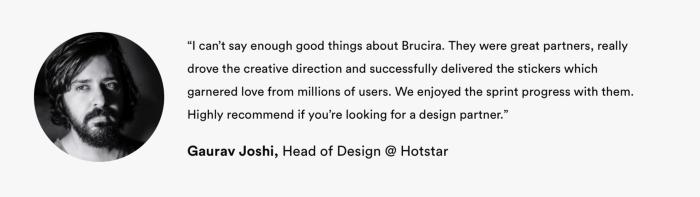 Brucira Testimonial from Head of Design at Disney Hotstar