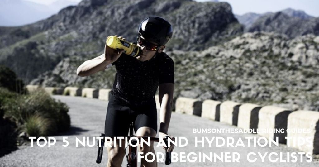 Top 5 Hydration Nutrition tips for Beginner Cyclists