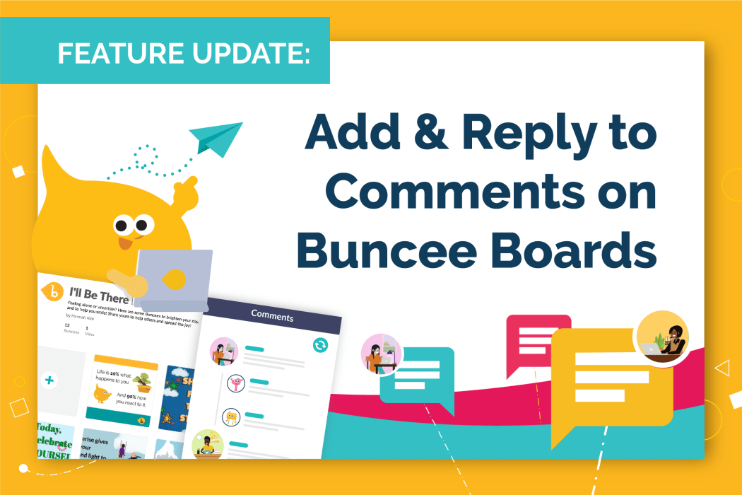 Add & Reply to Comments on Buncee Boards
