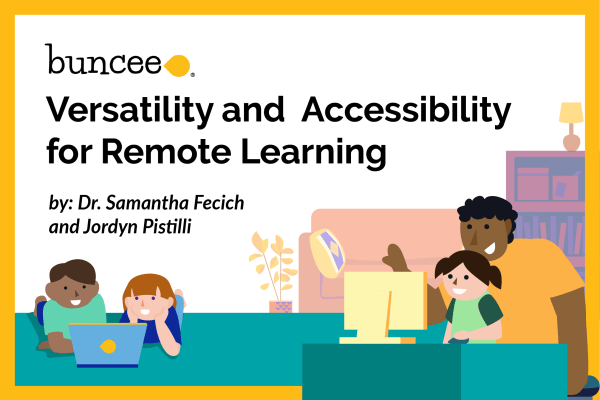 Buncee: Versatility and Accessibility for Remote Learning