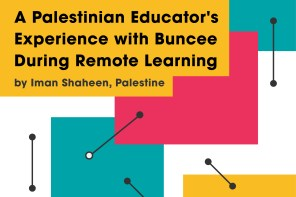 A Palestinian Educator's Experience with Buncee During Remote Learning