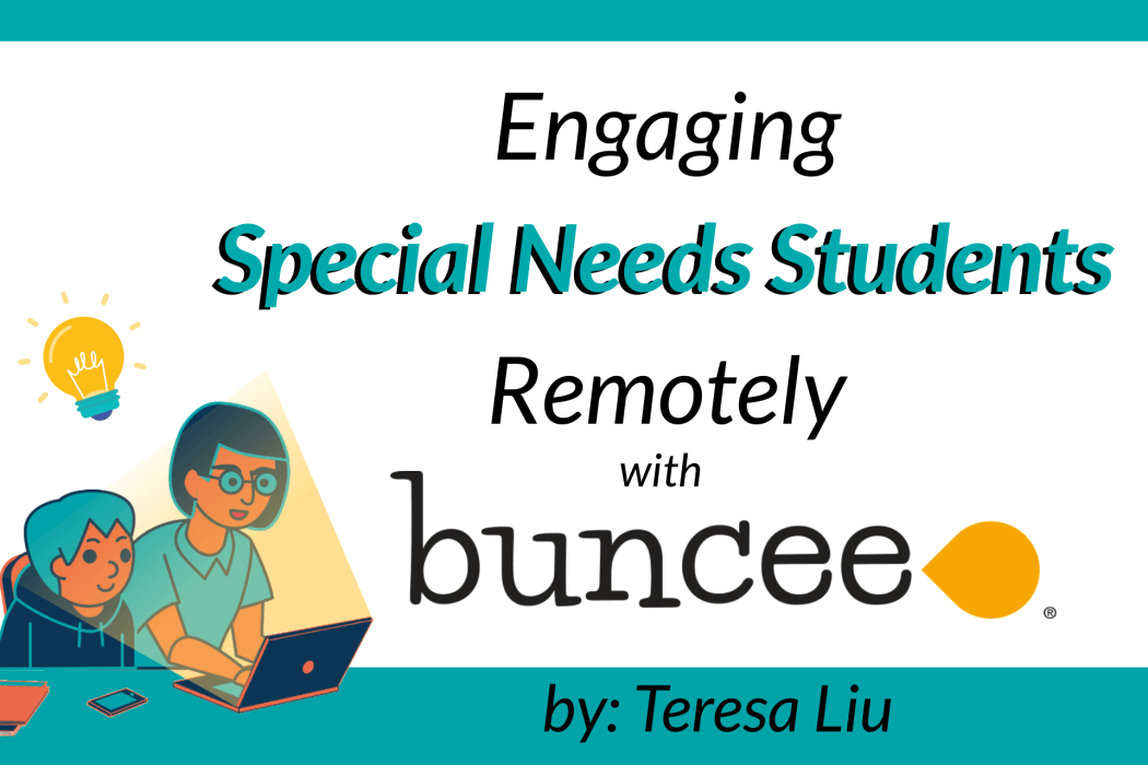 Engaging Special Needs Students Remotely with Buncee