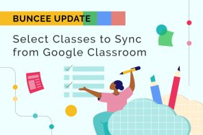 Buncee Feature Update: Select Classes to Sync from Google Classroom