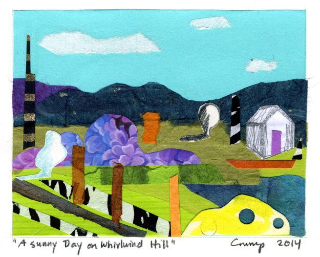 Sunny Day on Whirlwind Hill, Carol Crump Bryner, collage, 2014
