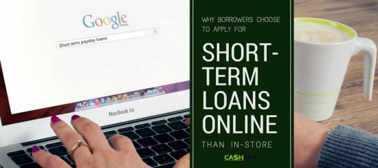 Why borrowers choose to Apply for Short-Term Loans online than In-Store