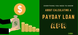 How to Calculate Payday loan APR