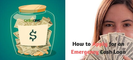 Emergency Cash Loans How to Apply for One in Financial Need