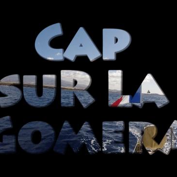Cap sur La Gomera
