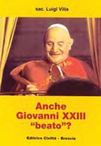 """Anche Giovanni XXIII """"beato"""" ?"""