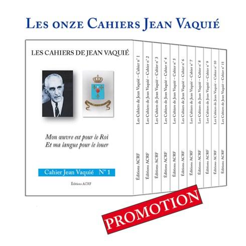 Les onze Cahiers de Jean Vaquié