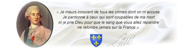 Louis XVI, je meurs innocent...
