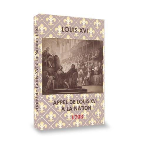APPEL DE LOUIS XVI À LA NATION