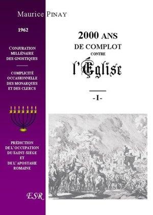 2000 ans de complot contre l'Église