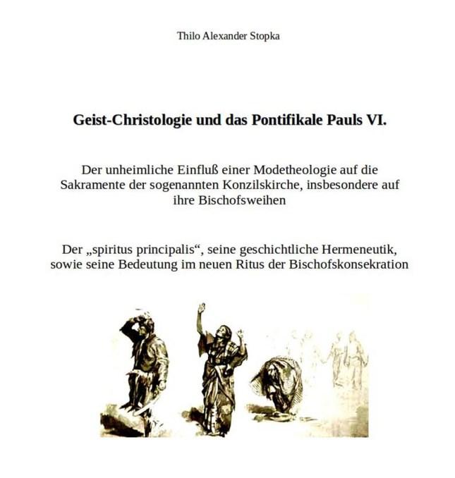 Thilo Alexander Stopka, Geist-Christologie und das Pontifikale Pauls VI