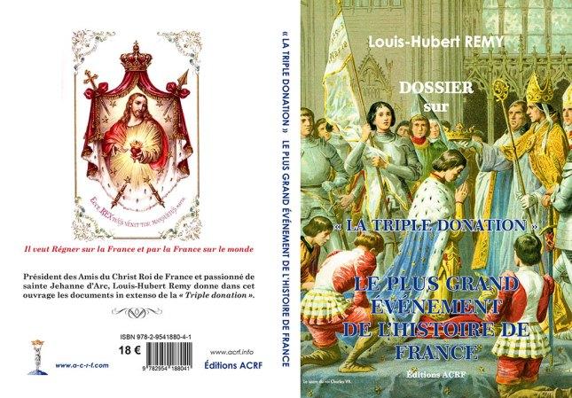 DOSSIER sur « LA TRIPLE DONATION » ; LE PLUS GRAND ÉVÉNEMENT DE L'HISTOIRE DE FRANCE