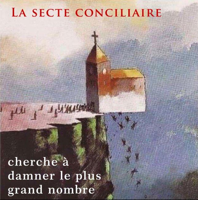 La Secte Conciliaire cherche à damner le plus grand nombre...