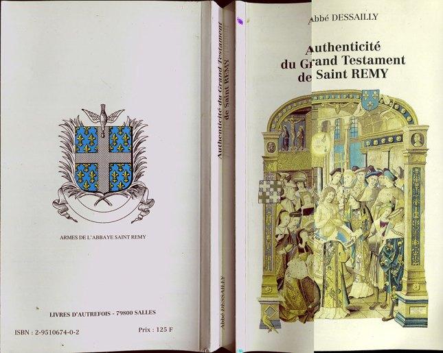 Authenticité du Grand Testament de Saint-Remy par l'abbé Dessailly