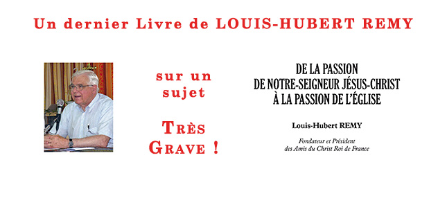 Louis Hubert Remy – <b>La Passion de l'Église</b>