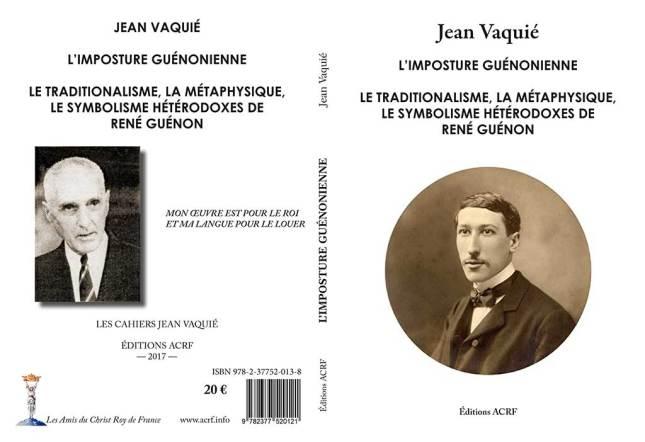 JeanVaquié, «L'imposture guénonienne».