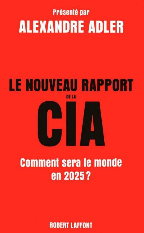 Adler, le nouveau rapport de la CIA