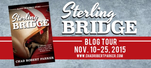 Sterling Bridge by Chad Robert Parker Blog Tour