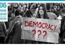 "6 MAR | Conferência ""Endless democratic crisis or post democracy?"""