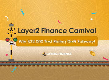 The Layer2.Finance Testnet Carnival: Win $32,000 by Helping Us Test DeFi City's First Subway!