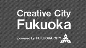 CREATIVE CITY FUKUOKA