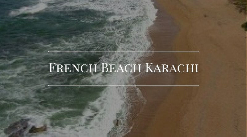 French Beach Karachi