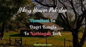 Hikers Heaven Pakistan Thandiani to Nathiagali Trek