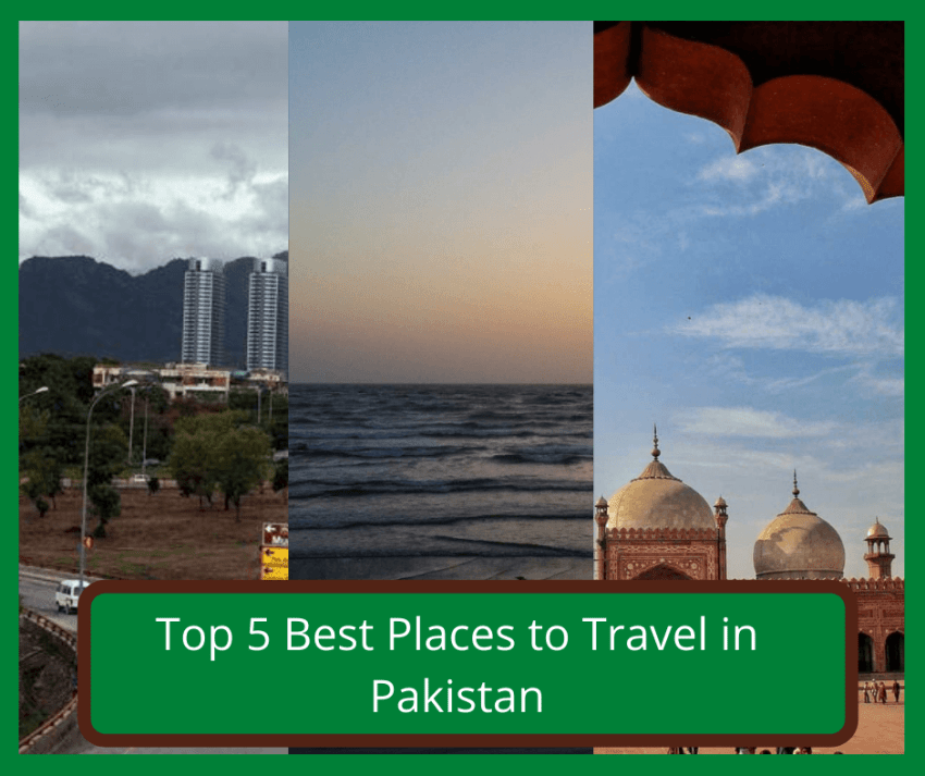 top 5 best places to travel in pakistan
