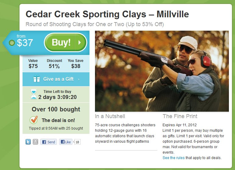 Subscribe to Groupon. They constantly have shooting deals.