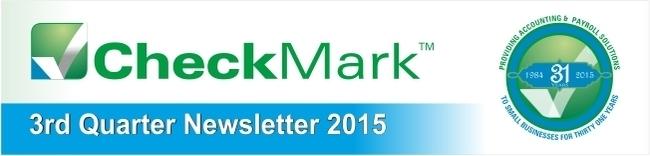 3rd Quarter NewsLetter -CheckMark Inc