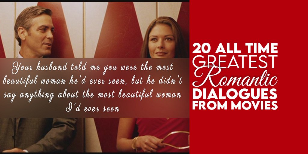 20 All Time Greates Romantic Dialogues From Movies