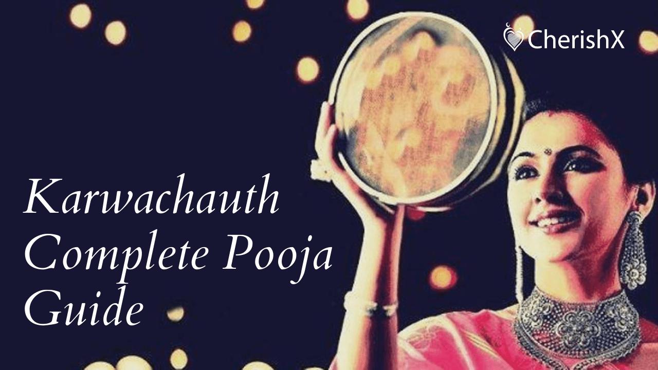 Karwachauth Pooja & Rituals Complete Guide by CherishX