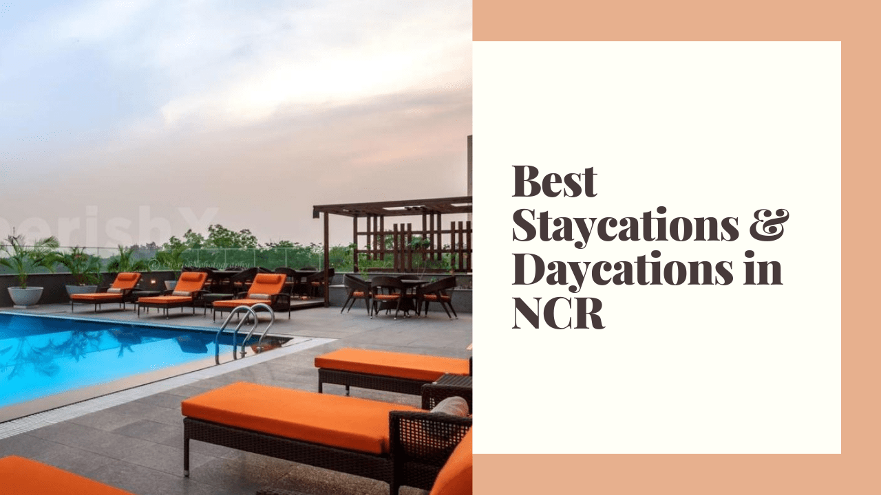 Staycations and Daycations in NCR
