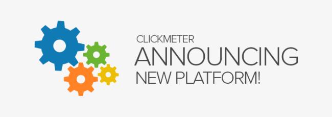 ClickMeter new Platform