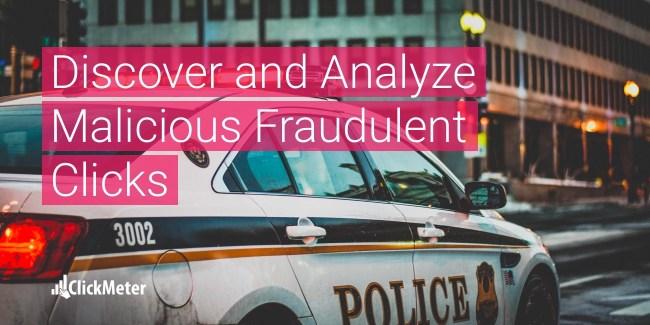 Malicious Fraudulent Clicks - ClickMeter Blog