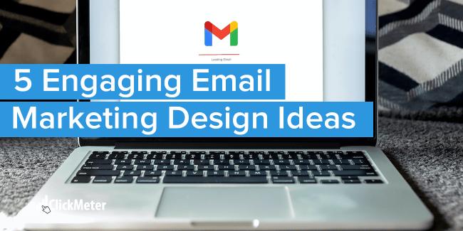 Email Markeing Design Ideas