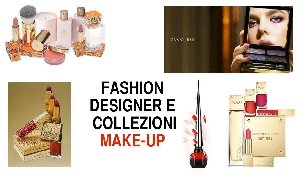 2b11e5d89d Dalla moda al make-up: stilisti che lanciano collezioni beauty
