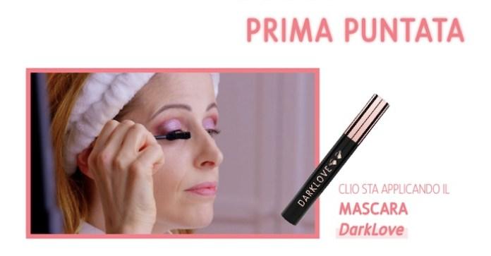 Cliobackhome-look-prima-due-puntate-clio-mascara-darklove