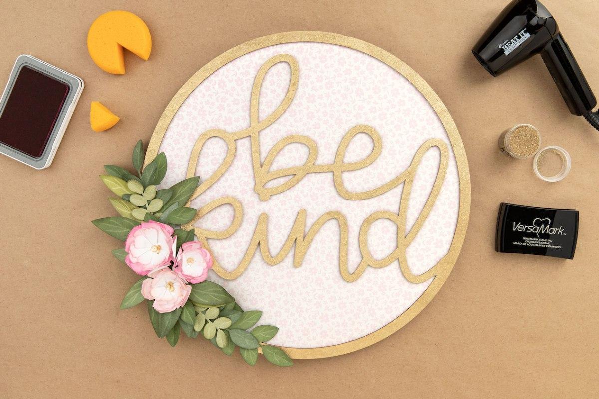 All Around Creativity #ctmh #closetomyheart #nationalpapercraftingmonth #papercraft #wreath #bekind #embossing