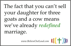 Redefining Marriage: No Goats
