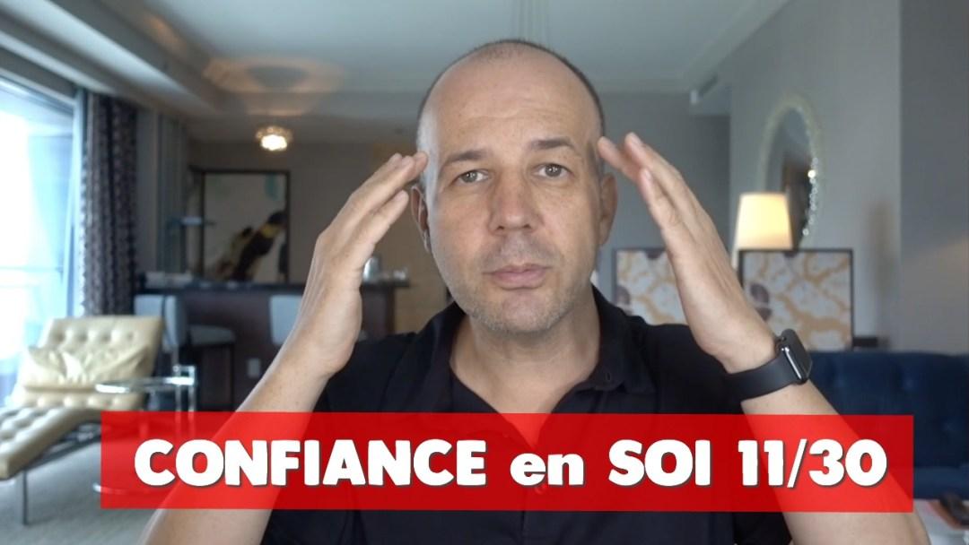 Confiance en soi - David Komsi - vidéo 11/30