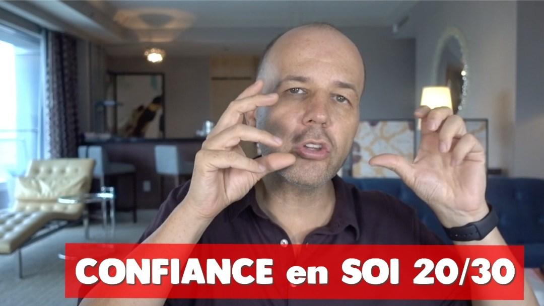 confiance en soi David Komsi - vidéo 20/30