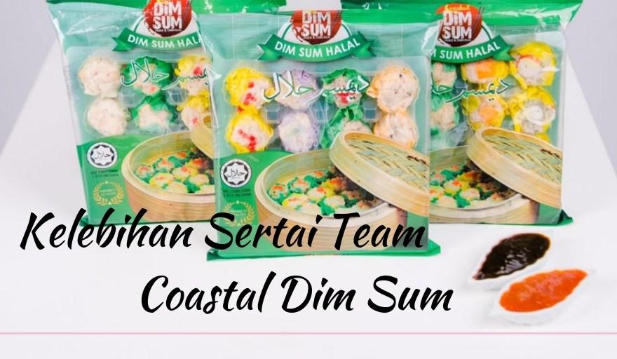kelebihan sertai team coastal dim sum