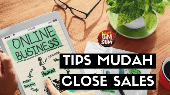 Tips Mudah Close Sales