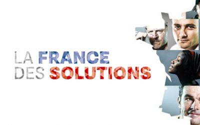 Focus sur « LA FRANCE DES SOLUTIONS »