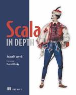 Scala in Depth by Joshua D. Suereth
