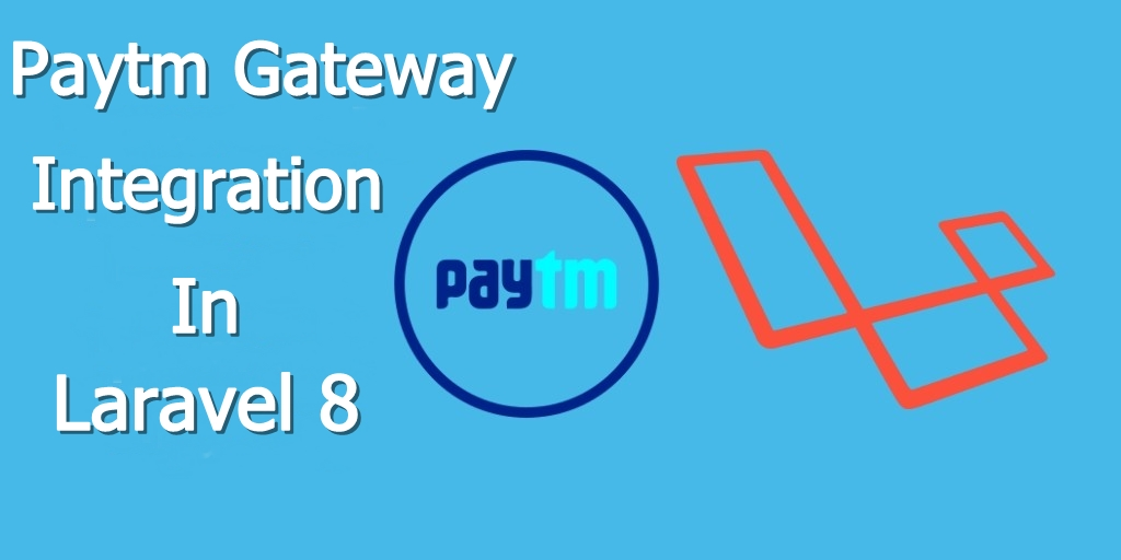 paytm integration in Laravel 8